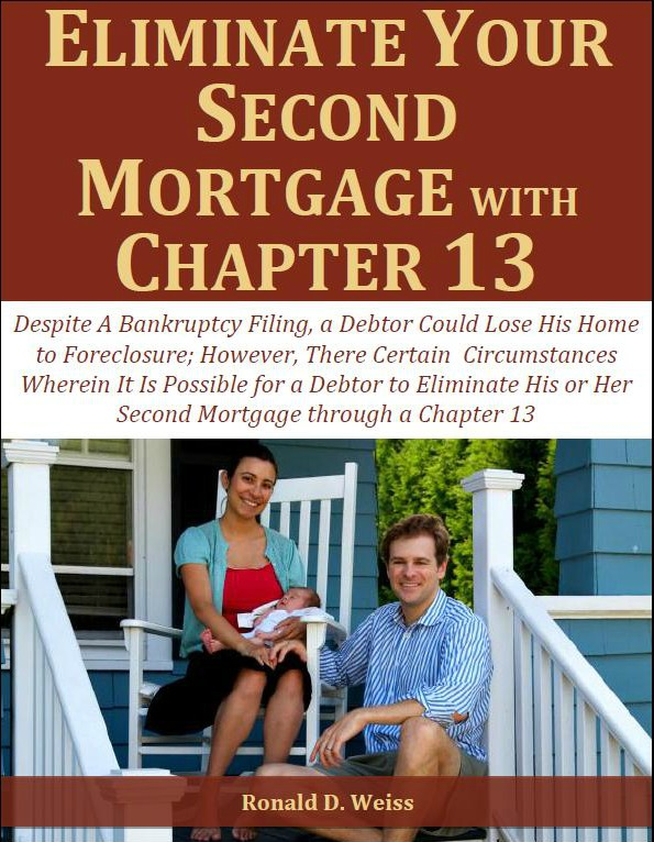 Eliminate Your Second Mortgage with Chapter 13